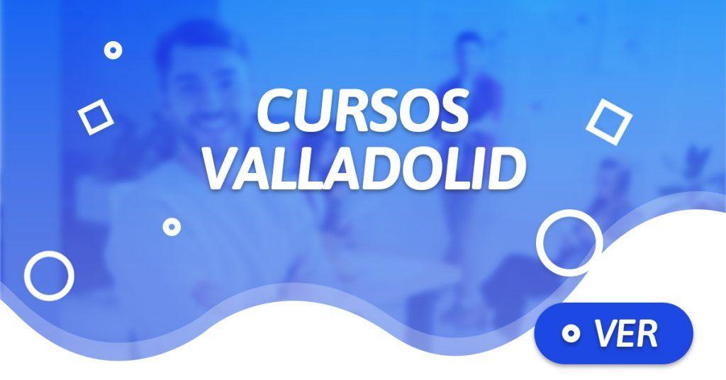 Cursos Valladolid