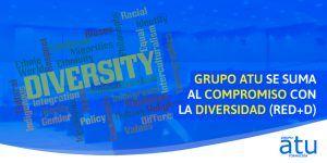Grupo Atu se suma al compromiso con la diversidad